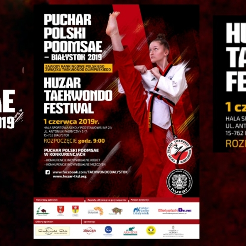Puchar Polski Poomsae oraz Huzar Taekwondo Festival Białystok - 01.06.2019